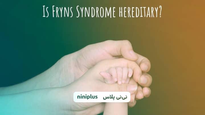 سندروم فرینس و علائم و نشانه های سندروم فرینس چیست؟